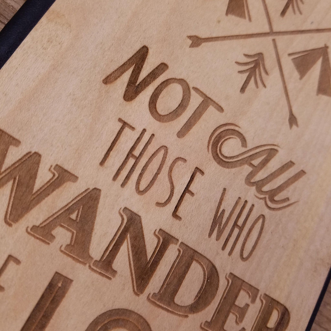 Not All Those Who Wander - Wooden Journal