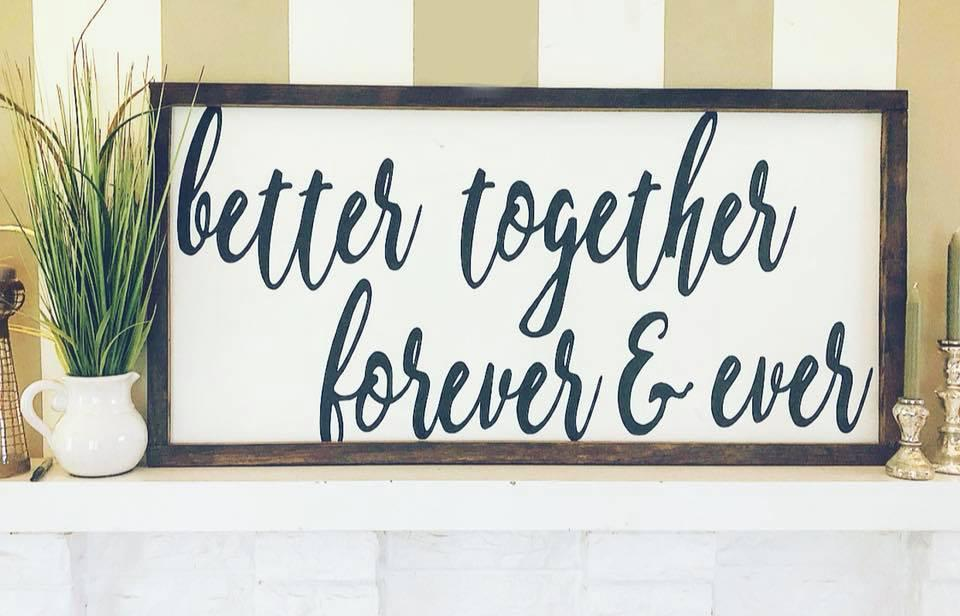Better Together Forever and Ever
