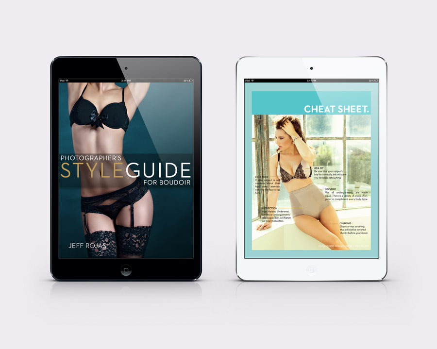 Photographer's Styling Guide For Boudoir - STORE - JEFF ROJAS