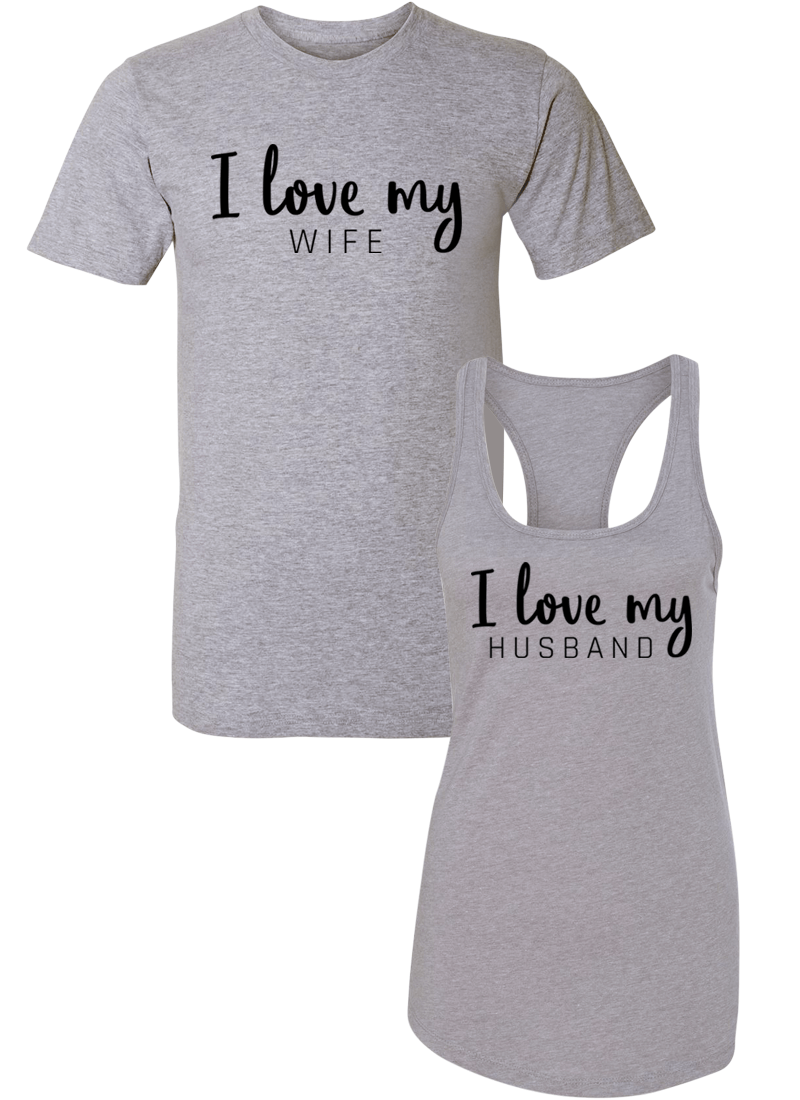 I Love My Wife and Husband - Couple Shirt Racerback