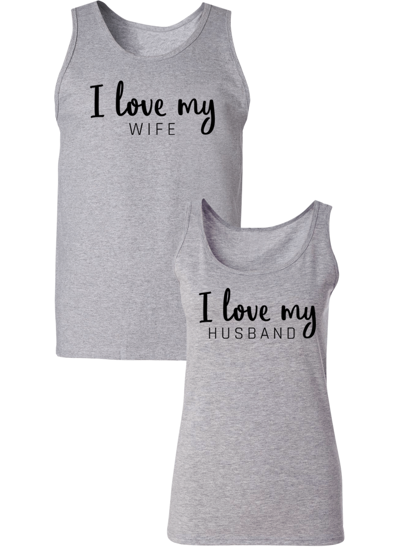 I Love My Wife and Husband Couple Tanks