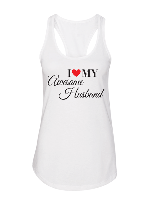 I Love My Awesome Wife & Husband  - Couple Shirt & Racerback