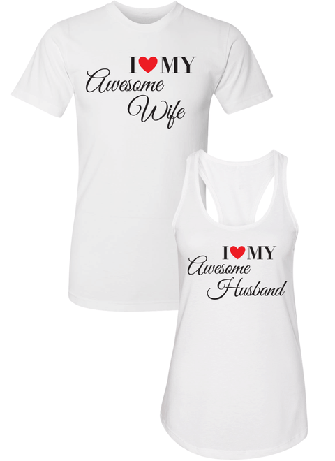I Love My Awesome Wife and Husband  - Couple Shirt Racerback