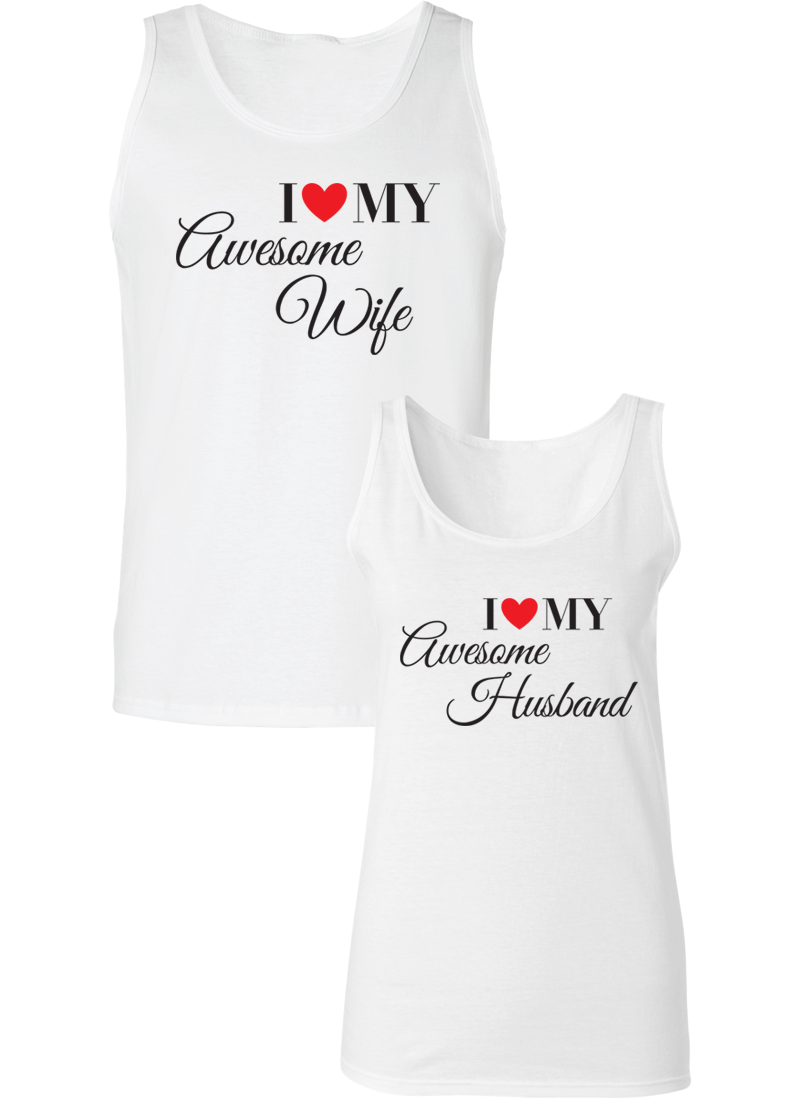 I Love My Awesome Wife and Husband  Couple Tanks
