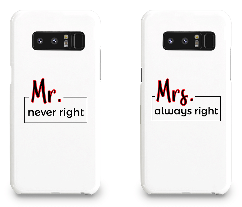 Mr. Never Right & Mrs. Always Right - Couple Matching Phone Cases