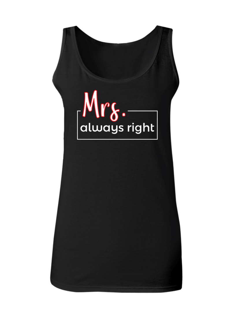 Mr. Never Right & Mrs. Always Right - Couple Tank Tops