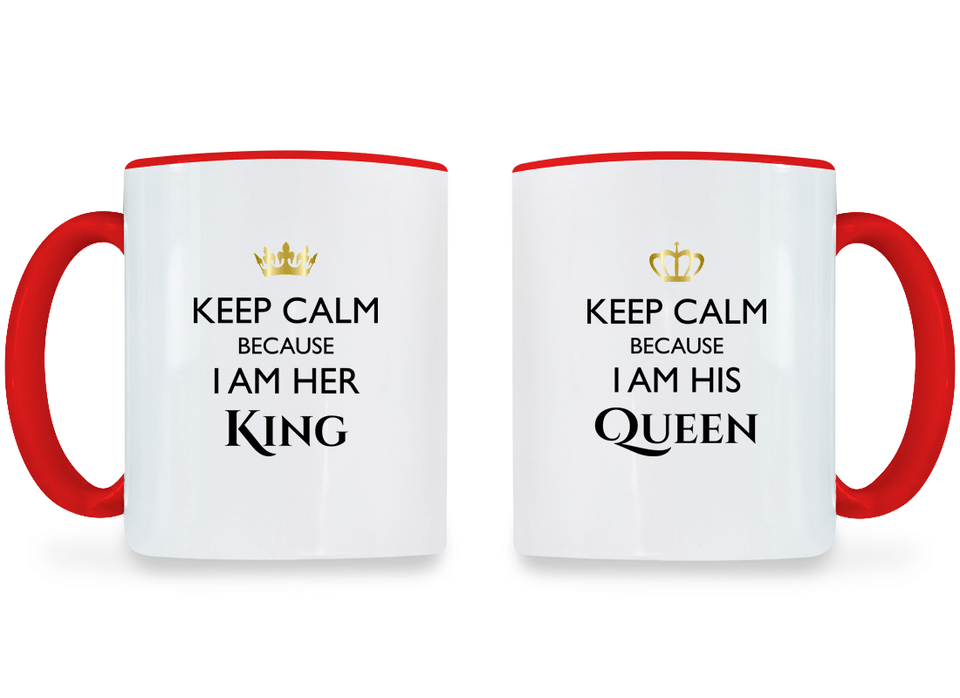 Keep Calm I am Her King and His Queen - Couple Coffee Mugs