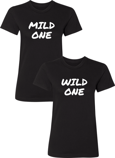 Mild & Wild One Best Friend BFF Matching Shirts