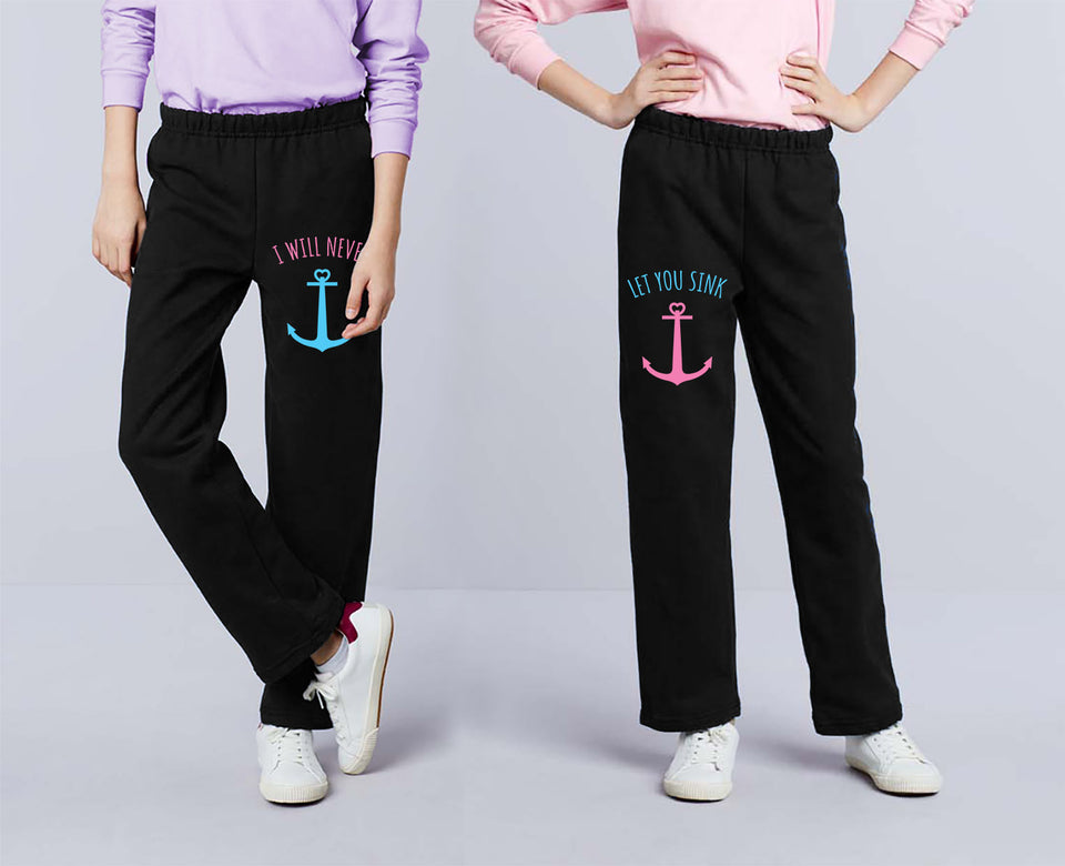 I Will Never Let You Sink Best Friend - Best Friend Forever Matching Sweatpants