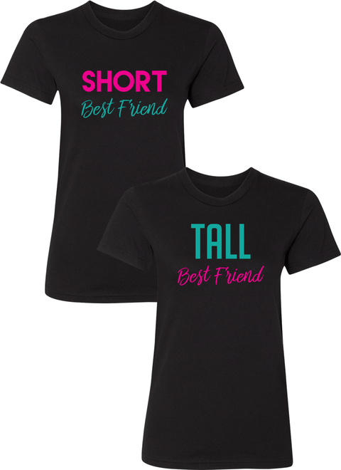 Short & Tall Best Friend - BFF Shirts