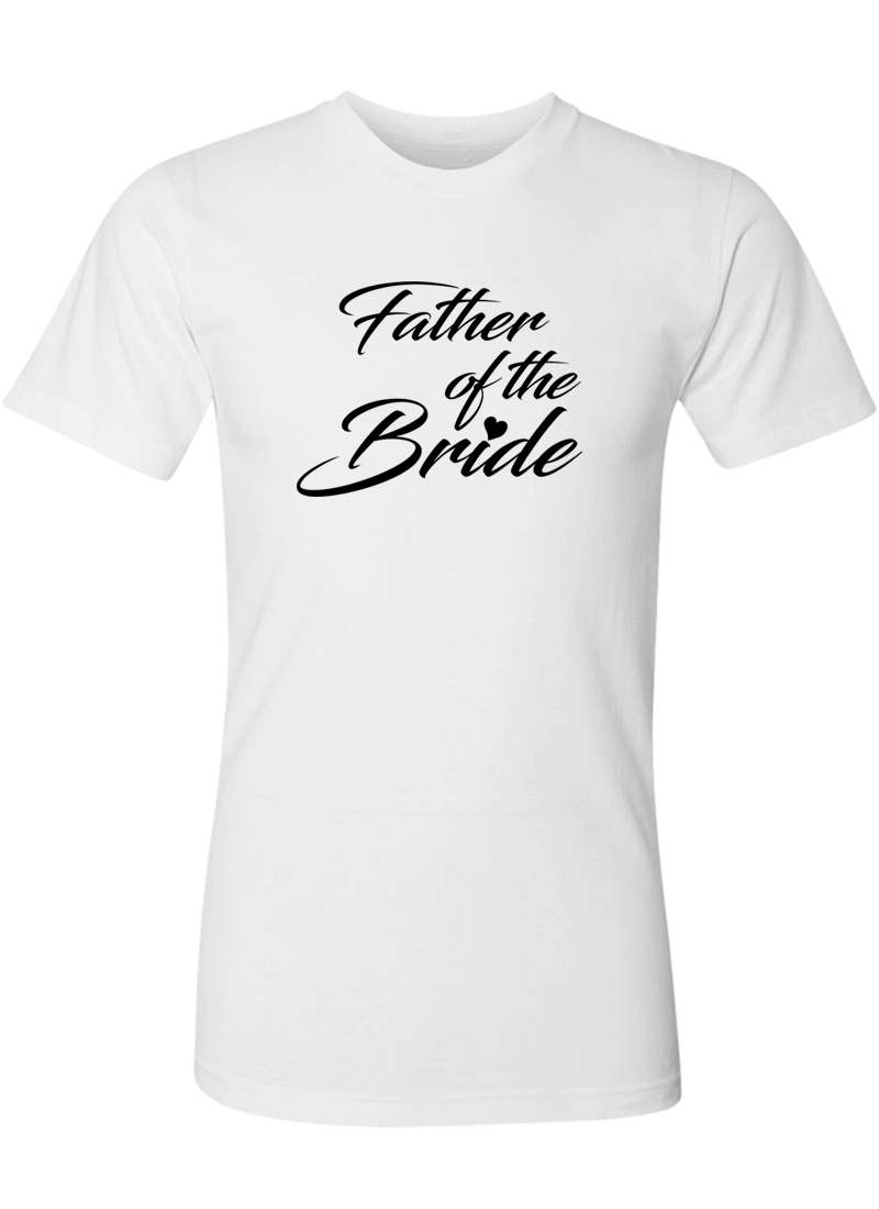 Father of the Bride Shirt - Wedding Shirts