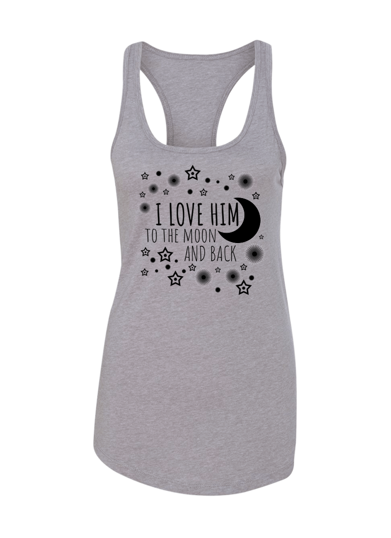 I Love Her & Him To The Moon And Back - Couple Shirt & Racerback