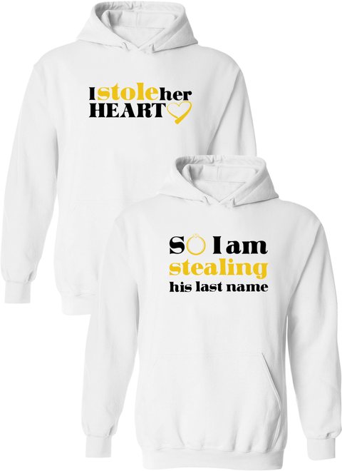 I Stole Her Heart & So I Am Stealing His Last Name Matching Couple Hoodies