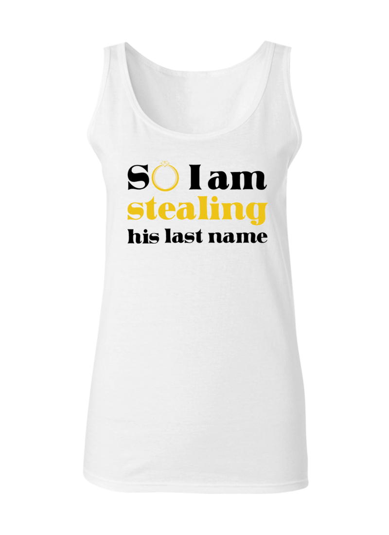 I Stole Her Heart & So I Am Stealing His Last Name - Couple Tank Tops