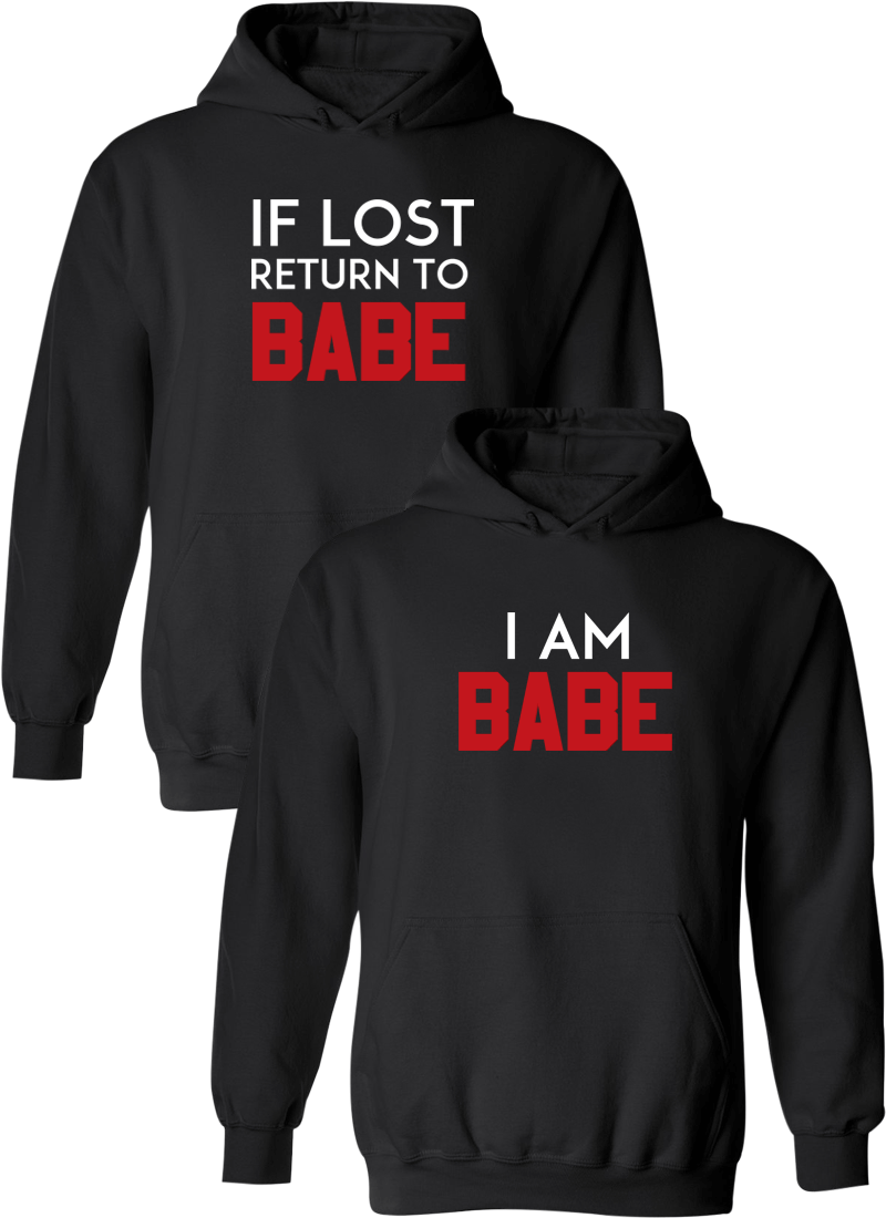 If Lost Return To Babe & I Am Babe Matching Couple Hoodies