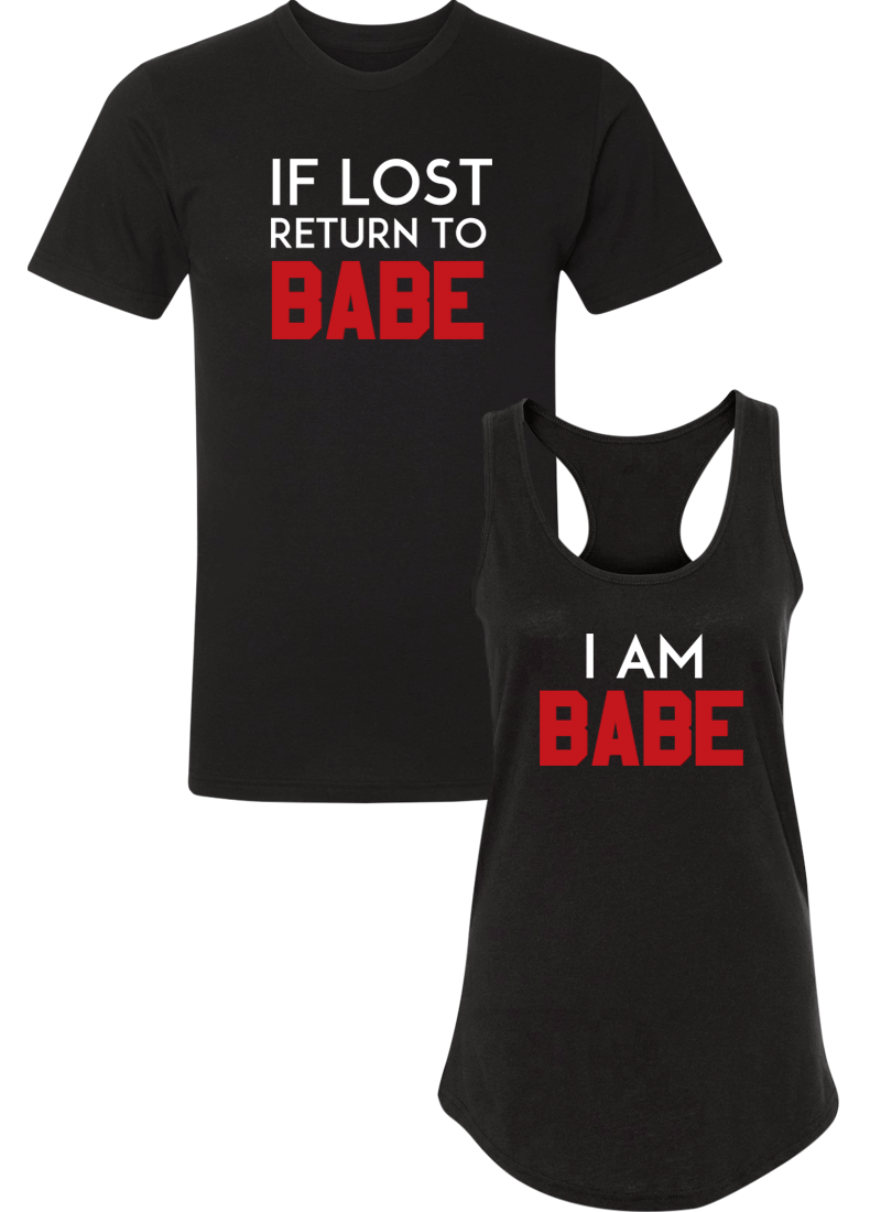 If Lost Return To Babe & I Am Babe - Couple Shirt Racerback
