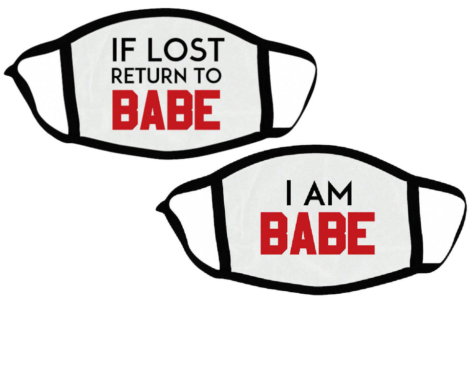 If Lost Return To Babe & I Am Babe - Couple Face Masks