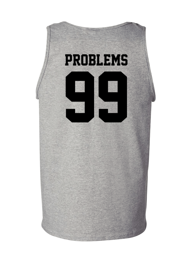 Problems 99 & Aint 1 - Couple Tank Tops