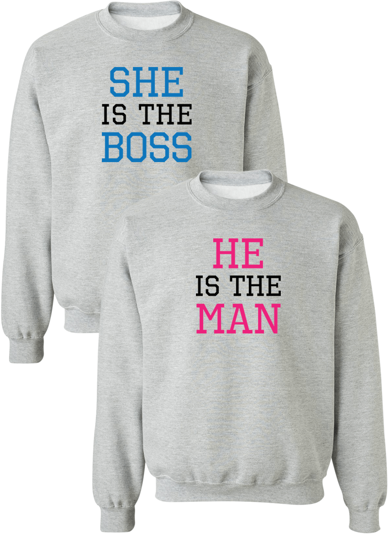 She Is The Boos & He Is The Man Couple Matching Sweatshirts