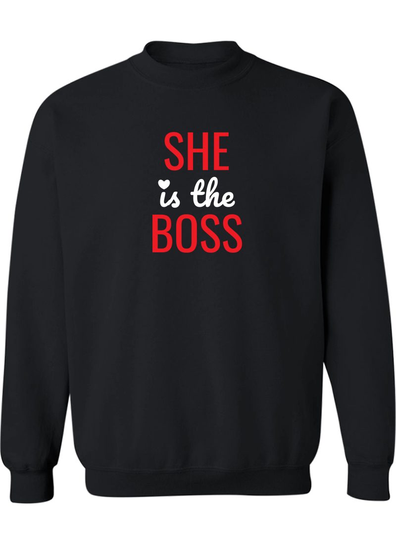 She Is The Boss & He Is The Man - Couple Sweatshirts
