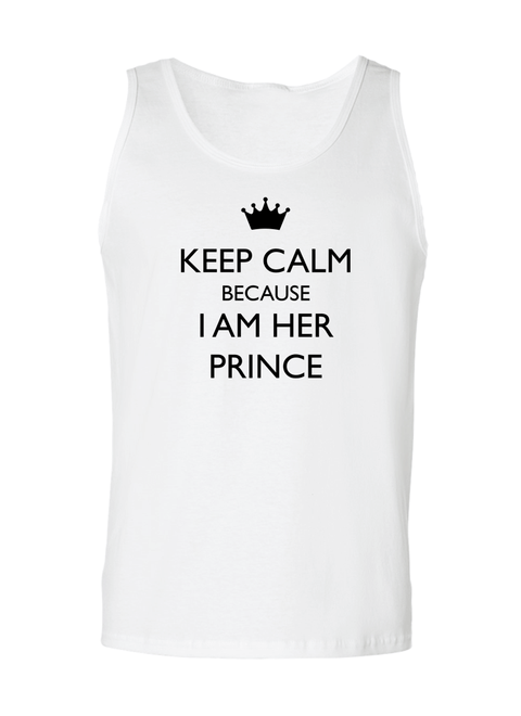 Keep Calm Because I Am Her Prince & His Princess - Couple Tank Tops