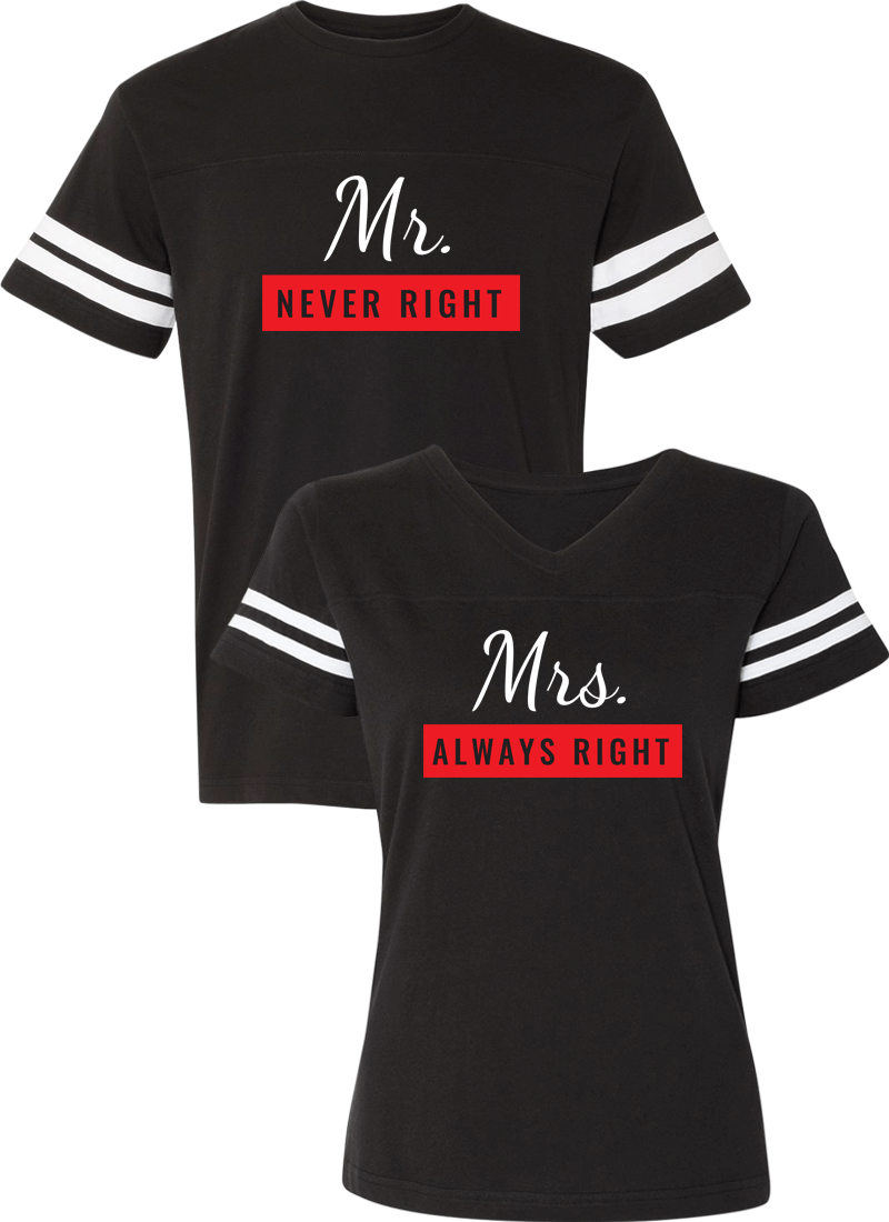 Mr. Never Right & Mrs. Always Right Couple Sports Jersey