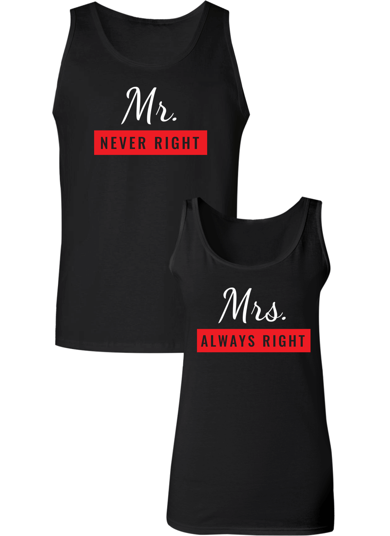 Mr. Never Right & Mrs. Always Right Couple Tanks