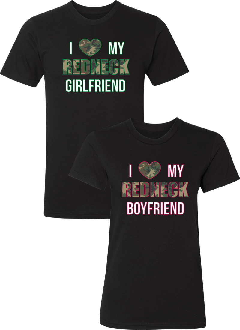 I Love My Redneck Girlfriend & Boyfriend Couple Matching Shirts