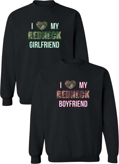 I Love My Redneck Girlfriend & Boyfriend Couple Matching Sweatshirts