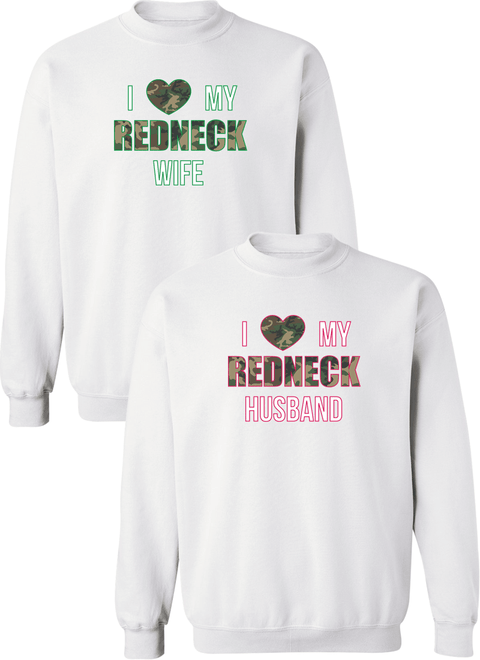 I Love My Redneck Wife & Husband Couple Matching Sweatshirts