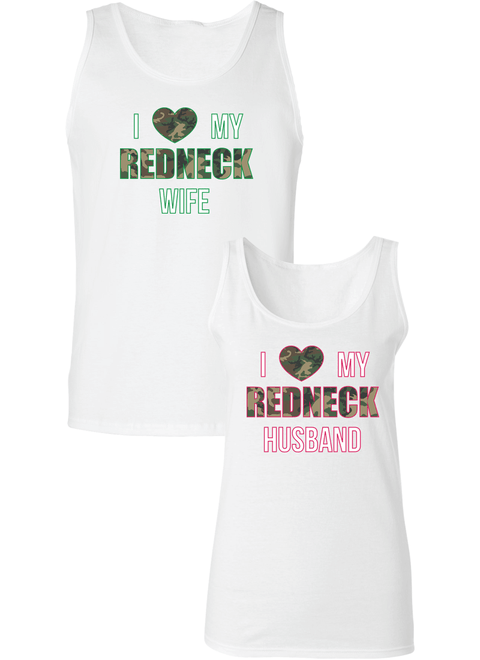 I Love My Redneck Wife & Husband Couple Tanks