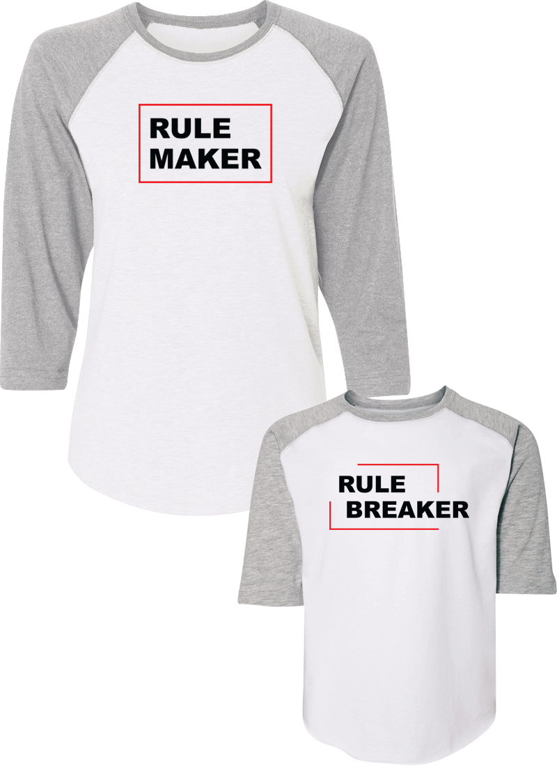 Rule Breaker & Rule Maker - Mom & Kid Raglans - Family Raglans