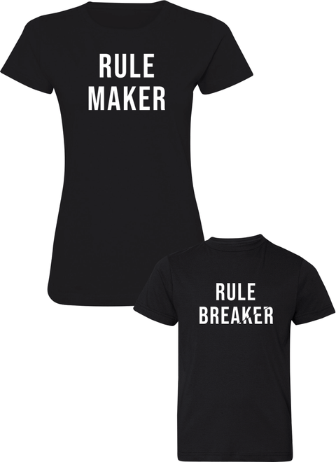 Rule Breaker & Rule Maker - Mom & Kid Shirts - Family Shirts