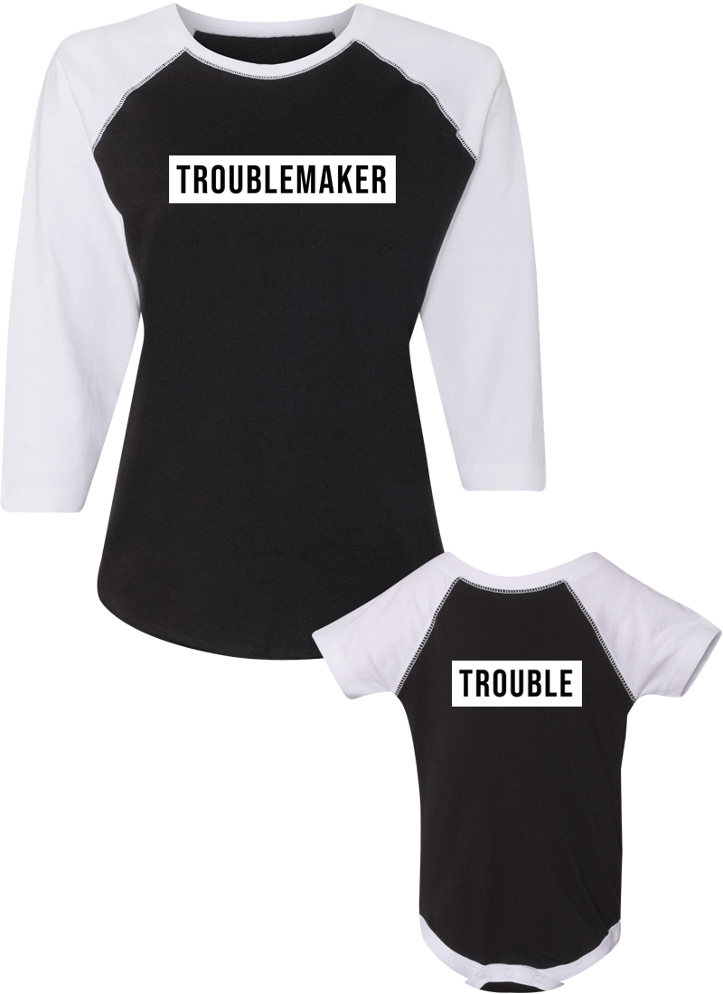 Trouble Maker & Trouble - Mom & Kid Raglans - Family Raglans