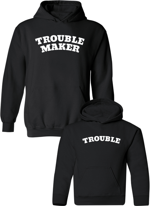 Trouble Maker & Trouble - Mom & Kid Hoodies - Family Hoodies