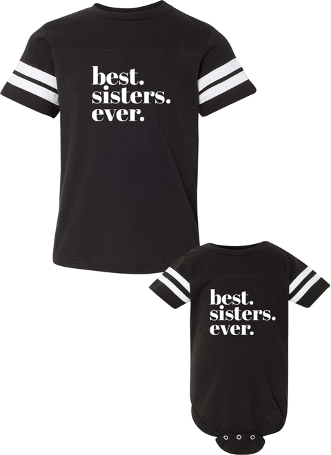 Best Sisters Ever - Sister Jerseys - Family Jerseys