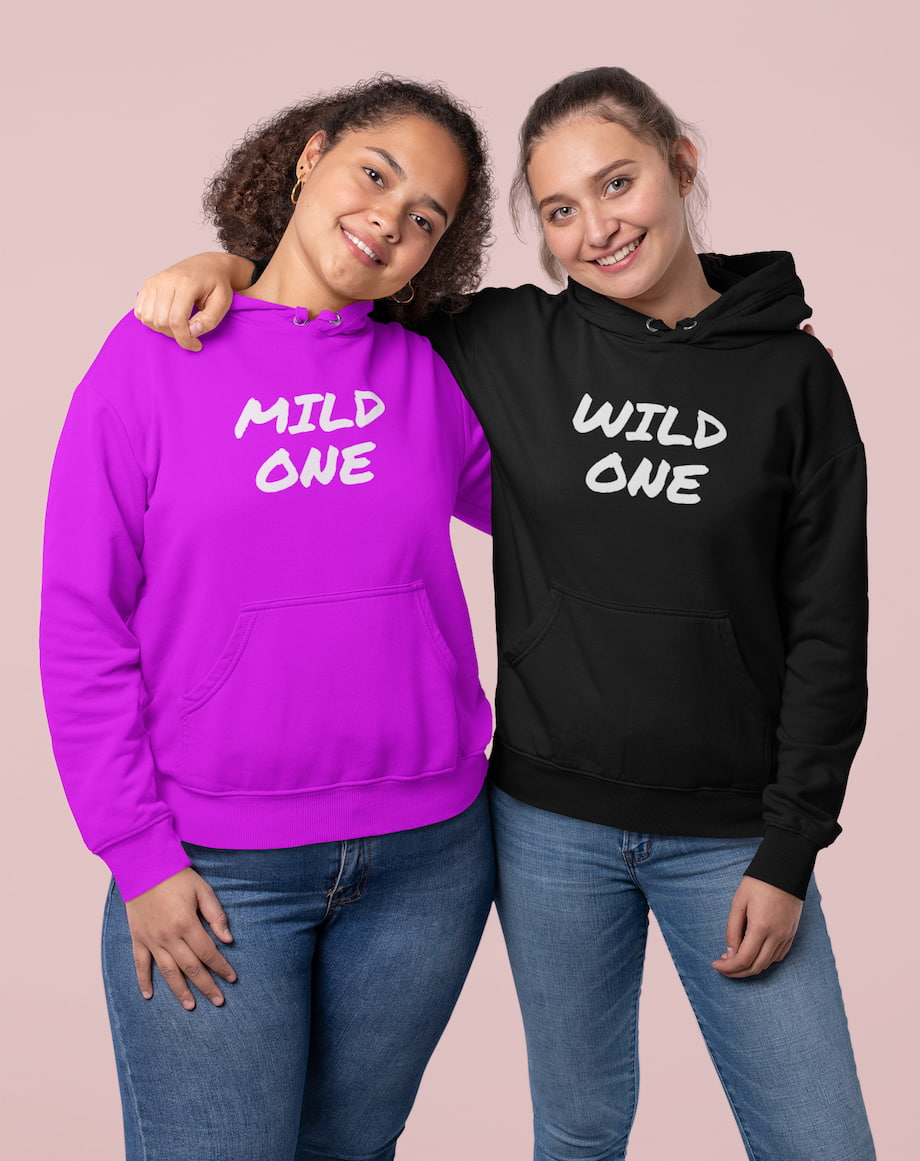 Mild & Wild One Best Friend - BFF Hoodies