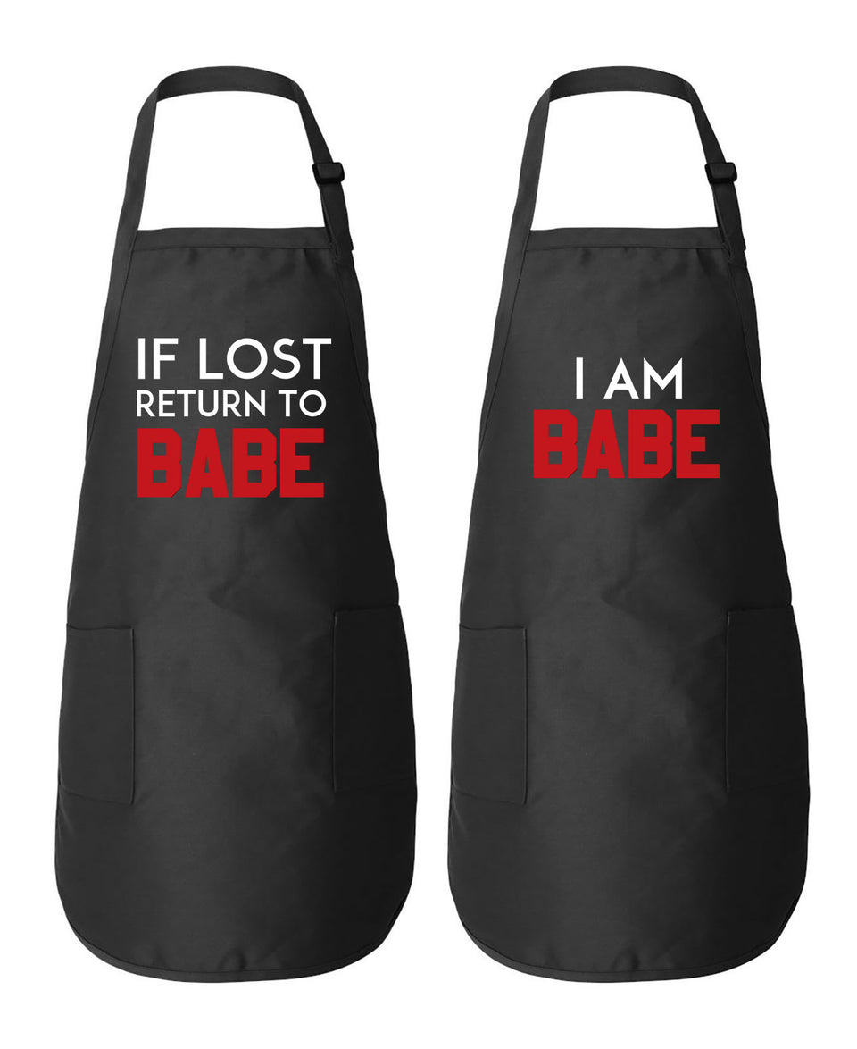 If Lost Return To Babe & I Am Babe Couple Aprons