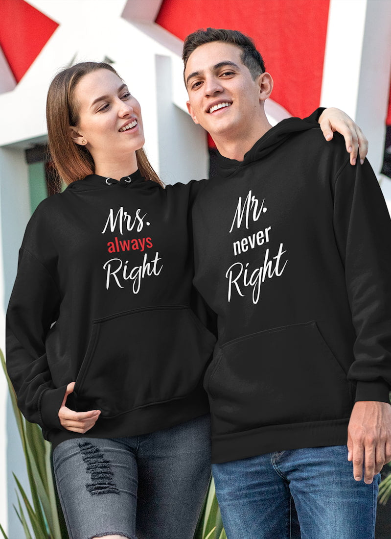 Mr. Never Right & Mrs. Always Right - Couple Hoodies