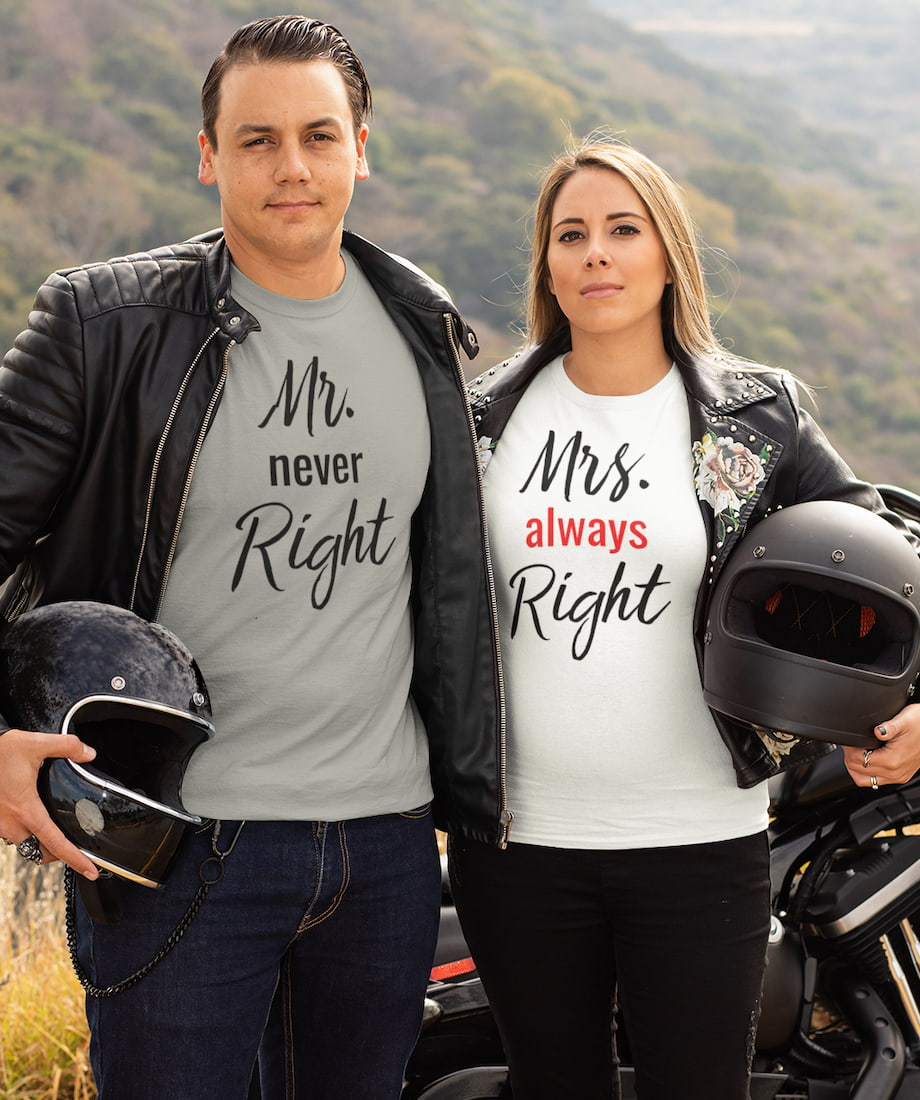 Mr. Never Right & Mrs. Always Right - Couple Shirts