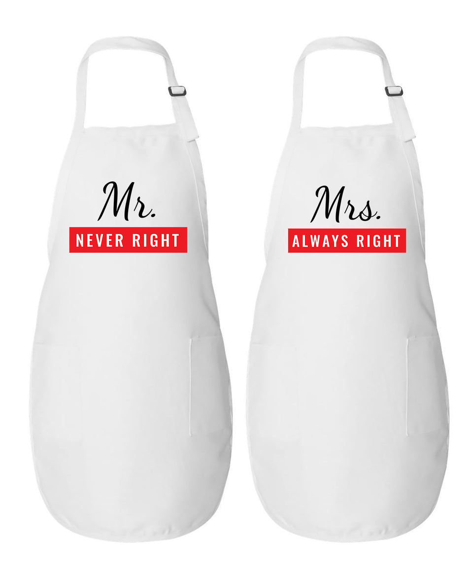 Mr. Never Right & Mrs. Always Right - Couple Aprons