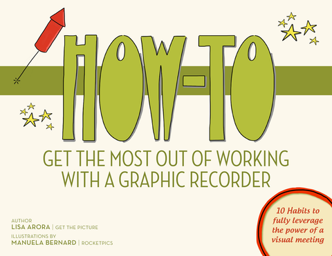 How to Get the Most Out of Working With a Graphic Recorder — PDF