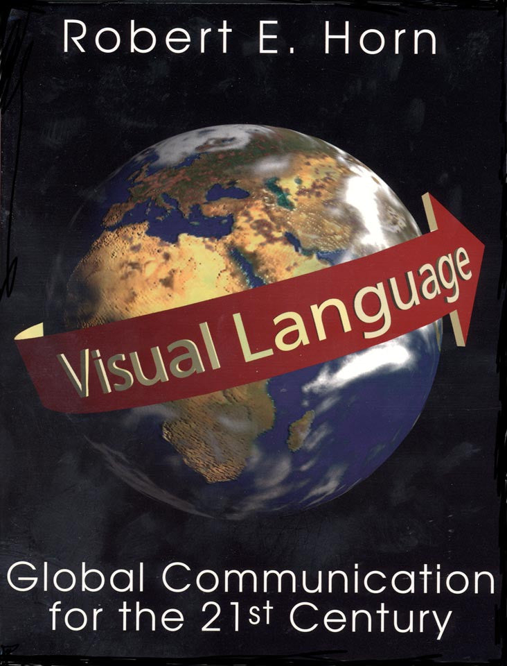 Visual Language—Global Communication for the 21st Century