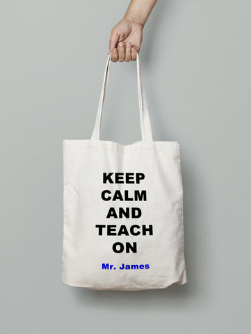 Tote Bag - KEEP CALM TEACH ON