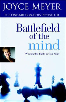 Battlefield of the Mind, Winning the Battle in Your Mind - Joyce Meyer
