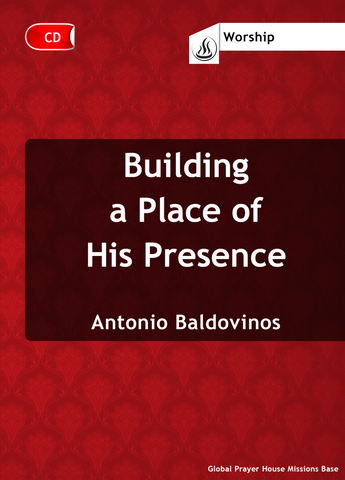 Building a Place of His Presence