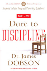 Dare to Discipline - Dr. James Dobson