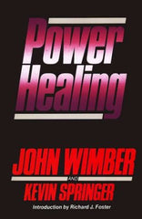 Power Healing - John Wimber