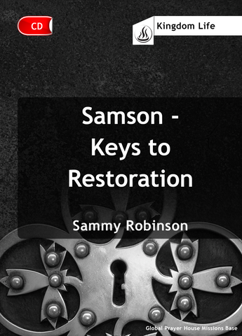 Samson - Keys to Restoration