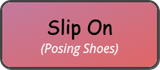 Slip On Posing Shoes